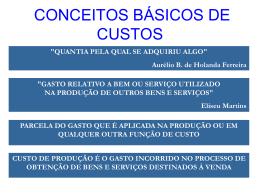 CONCEITOS BÁSICOS DE CUSTOS