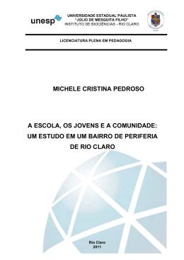 MICHELE CRISTINA PEDROSO A ESCOLA, OS JOVENS E A