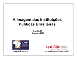 A I d I tit i õ A Imagem das Instituições Públicas Brasileiras