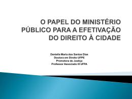 Daniella Maria dos Santos Dias Doutora em Direito