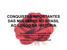 Conquistas importantes das mulheres no Brasil