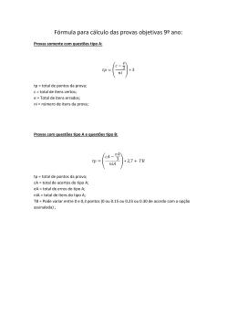 Fórmula para cálculo das provas objetivas 9º ano: