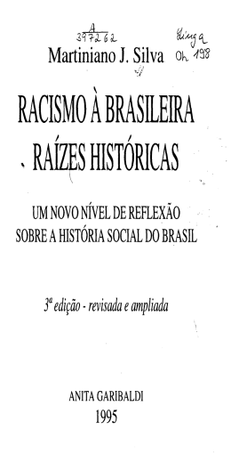RACISMO A BRASILEIRA . RAÍZES HISTÓRICAS