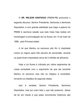 O SR. WILSON SANTIAGO (PMDB-PB) pronuncia o seguinte