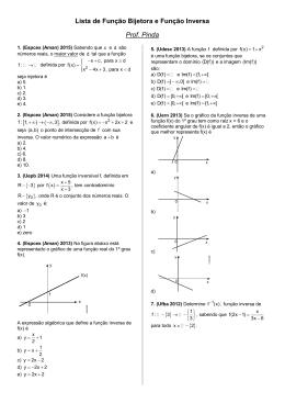 Lista de Função Bijetora e Função Inversa Prof. Pinda [ ) ( ] { } { }0 { } { }