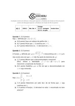 Questão 1. Questão 1. (2,0 pontos) Seja f definida por 1)( x xf −= . a
