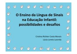 O Ensino da Língua de Sinais na Educação Infantil: possibilidades e