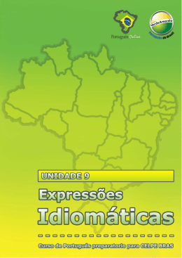 Unidade 9 – Expressões idiomáticas Curso de português