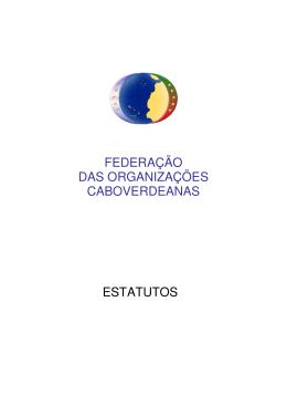 Estatutos Federação das Organizações Caboverdeanas em Portugal