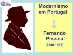 Modernismo em Portugal Fernando Pessoa