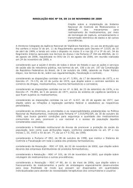 RESOLUÇÃO-RDC Nº 59, DE 24 DE NOVEMBRO DE 2009 Dispõe