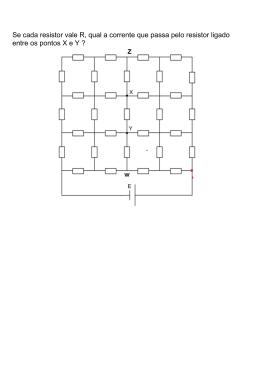 Se cada resistor vale R, qual a corrente que passa pelo