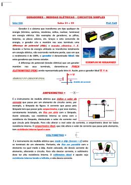 (ddp), a tensão elétrica = U. Força SÍMBOLO DO GERADOR IDEAL