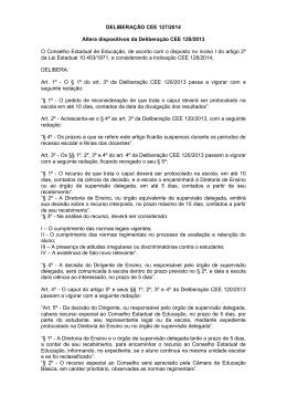 DELIBERAÇÃO CEE 127/2014 Altera dispositivos da