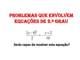 Problemas que envolvem equações de 2