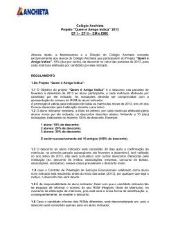 """Colégio Anchieta Projeto """"Quem é Amigo Indica"""" 2013 EF I"""