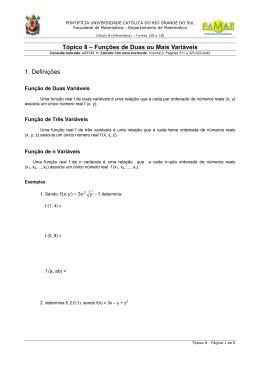 Tópico 8 – Funções de Duas ou Mais Variáveis 1. Definições