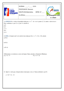 1) (ANGLO) Se o vértice da parábola dada por y = x