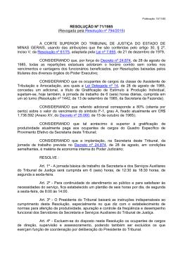 RESOLUÇÃO Nº 71/1985 - Tribunal de Justiça de Minas Gerais