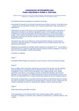Convenção Interamericana para Prevenir e Punir a Tortura, 1985.