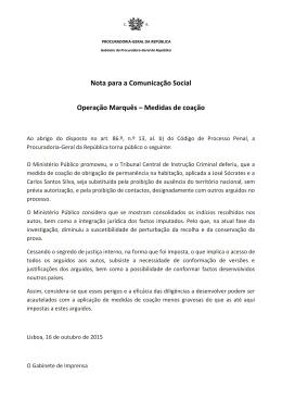 Nota para a Comunicação Social Operação Marquês – Medidas de