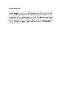 Metodologia de Pesquisa I Ementa: Com o objetivo de