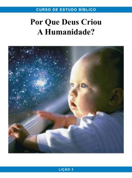 Por Que Deus Criou A Humanidade?