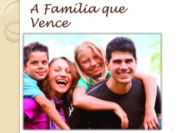 A Família que Vence