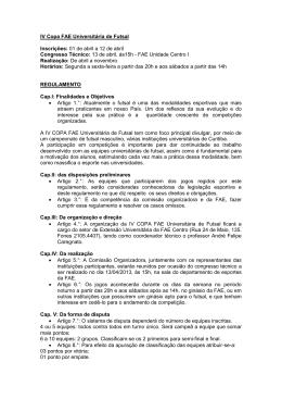 IV Copa FAE Universitária de Futsal Inscrições: 01 de abril a 12 de