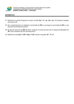 MATEMÁTICA 01. Determine os valores de p para os quais a função