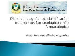 Palestra Diabetes - diagnóstico, classificaço, tratamentos