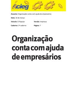 O Popular – Organização conta com ajuda de empresários