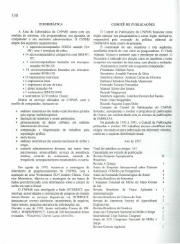 INFORMÁTICA A Área de Informática do CNPMS conta com