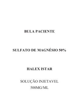 bula paciente sulfato de magnésio 50% halex istar solução injetavel
