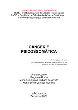 CÂNCER e PSICOSSOMÁTICA - Psicologia Psicossomática