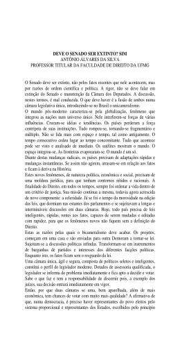 DEVE O SENADO SER EXTINTO? SIM ANTÔNIO