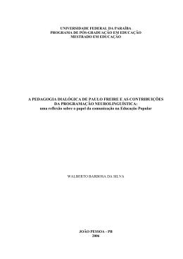 A Pedagogia Dialógica de Paulo Freire e as contribuições da