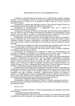 RESOLUÇÃO Nº 466, DE 12 DE DEZEMBRO DE 2012. O Plenário