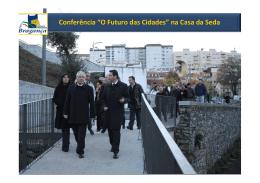 "Conferência ""O Futuro das Cidades"" na Casa da Seda"