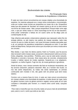 Biodiversidade das cidades Por Emanuela Vieira Estudante de