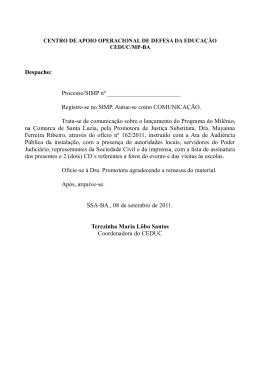 Despacho: Processo/SIMP nº Registre-se no SIMP. Autue