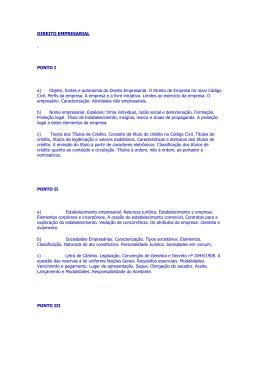 DIREITO EMPRESARIAL PONTO I a) Objeto, fontes e autonomia do