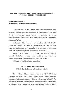 O economista Cláudio Corrêa Lima vem defendendo, com empenho