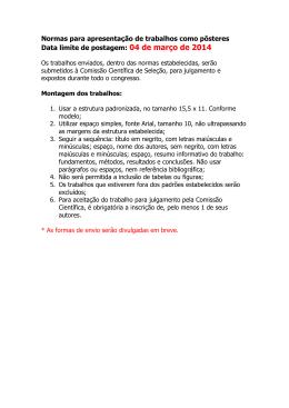 Normas para apresentação de trabalhos como pôsteres Data limite