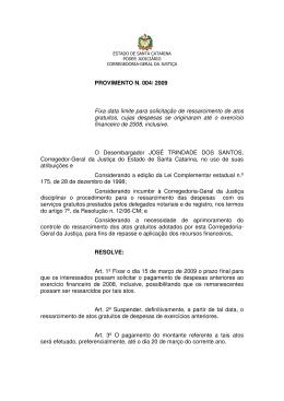 PROVIMENTO N. 004/ 2009 Fixa data limite para solicitação de