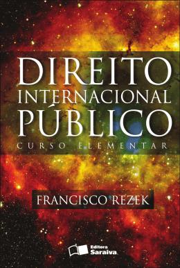 Direito Internacional Público - Francisco Rezek