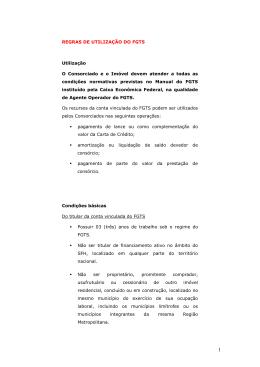 Clique aqui e confira as regras de utilização do FGTS.