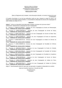 RESOLUÇÃO Nº 07/99 Altera os Regimentos das Unidades, nesta