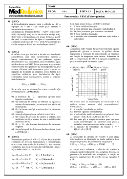 LISTA 13 PROF: Alex DATA: 08/08/2011 Para estudar: UFSC (Físico