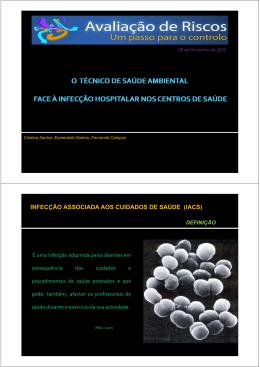 INFECÇÃO ASSOCIADA AOS CUIDADOS DE SAÚDE (IACS)